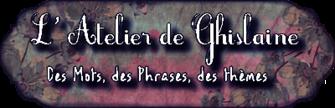 L'Atelier de Ghislaine
